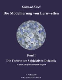 Die Modellierung von Lernwelten I