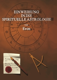 Einweihung in die spirituelle Astrologie