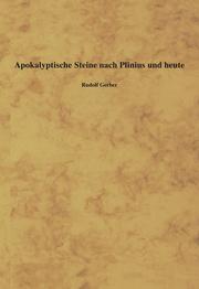 Apokalyptische Steine nach Plinius und heute