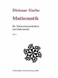 Mathematik für Naturwissenschaften und Informatik Teil I ( HardCover )