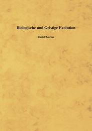 Biologische und Geistige Evolution