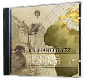 Richard Katz: Ein Bummel um die Welt