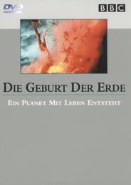 Die Geburt der Erde