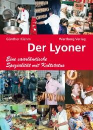Der Lyoner - Eine saarländische Spezialität mit Kultstatus