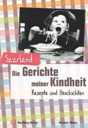 Saarland - Die Gerichte meiner Kindheit