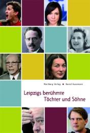 Leipzigs berühmte Töchter und Söhne