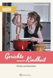Baden - Gerichte unserer Kindheit