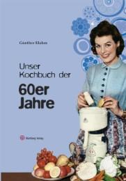 Unser Kochbuch der 60er Jahre