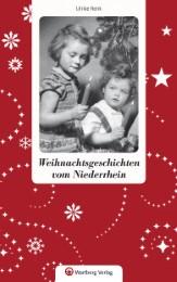 Weihnachtsgeschichten vom Niederrhein