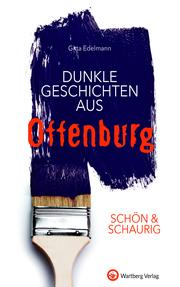 Dunkle Geschichten aus Offenburg