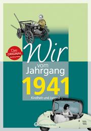 Wir vom Jahrgang 1941 - Kindheit und Jugend: 80. Geburtstag