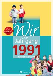 Wir vom Jahrgang 1991 - Kindheit und Jugend: 30. Geburtstag