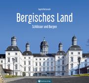 Schlösser und Burgen im Bergischen Land
