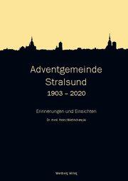 Adventgemeinde Stralsund 1903 - 2020 - Cover