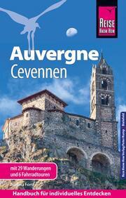 Auvergne, Cevennen mit 29 Wanderungen und 6 Fahrradtouren