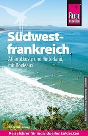 Südwestfrankreich - Atlantikküste und Hinterland mit Bordeaux