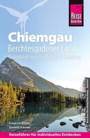 Reise Know-How Reiseführer Chiemgau, Berchtesgadener Land (mit Rosenheim und Ausflug nach Salzburg)