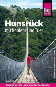 Reise Know-How Reiseführer Hunsrück mit Koblenz und Trier