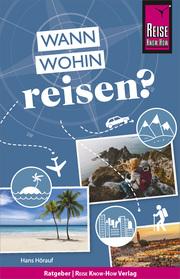 Reise Know-How: Wann wohin reisen?