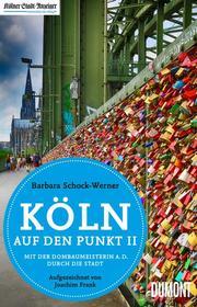 Köln auf den Punkt II