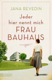 Jeder hier nennt mich Frau Bauhaus - Cover