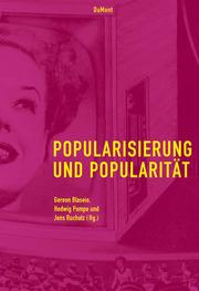 Popularisierung und Popularität
