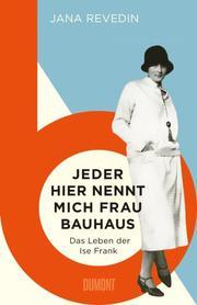 Jeder hier nennt mich 'Frau Bauhaus'