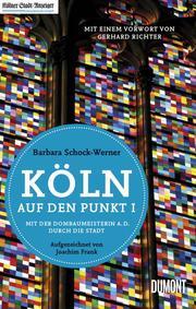 Köln auf den Punkt I