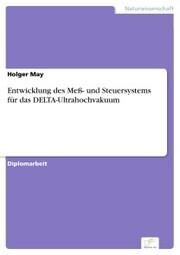 Entwicklung des Meß- und Steuersystems für das DELTA-Ultrahochvakuum
