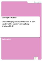 Soziodemographische Strukturen in der Greifswalder Großwohnsiedlung Schönwalde II