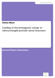 Guiding of electromagnetic energy in subwavelength periodic metal structures
