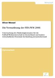 Die Vermarktung der FIFA WM 2006
