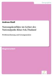 Nutzungskonflikte im Gebiet des Nationalparks Khao Sok, Thailand