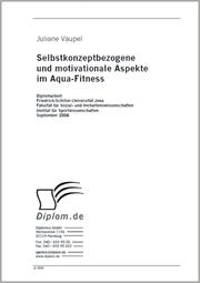 Selbstkonzeptbezogene und motivationale Aspekte im Aqua-Fitness