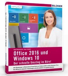 Office 2013 und Window 10 - Der schnelle Umstieg im Büro