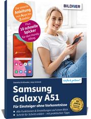 Samsung Galaxy A51 - Für Einsteiger ohne Vorkenntnisse