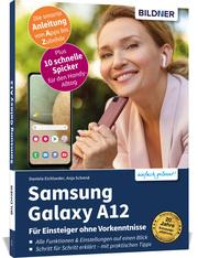 Samsung Galaxy A12 - Für Einsteiger ohne Vorkenntnisse