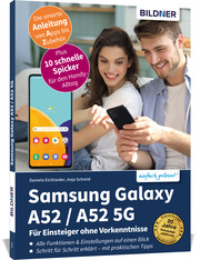 Samsung Galaxy A52/A52 5G - Für Einsteiger ohne Vorkenntnisse