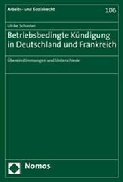 Betriebsbedingte Kündigung in Deutschland und Frankreich