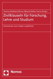 Zivilklauseln für Forschung, Lehre und Studium