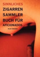 Zigarren Sammler Buch für Aficionados