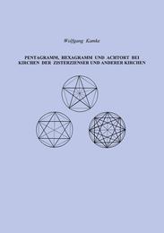 Pentagramm, Hexagramm und Achtort bei Kirchen der Zisterzienser und anderen Kirchen