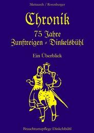 Chronik 75 Jahre Zunftreigen - Dinkelsbühl