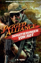 Jagged Alliance Band 1: Schattierungen von Rot
