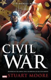 Civil War - Ein Marvel Roman