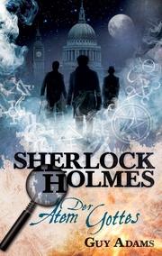 Sherlock Holmes, Band 1: Der Atem Gottes