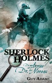 Sherlock Holmes, Band 2: Die Armee des Dr. Moreau
