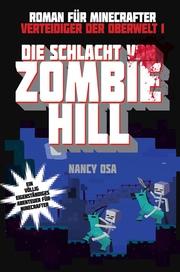 Verteidiger der Oberwelt 1 - Die Schlacht von Zombie-Hill