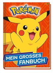 Pokémon: Mein großes Fanbuch