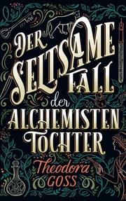 Der seltsame Fall der Alchemisten-Tochter